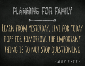 Planning for Family
